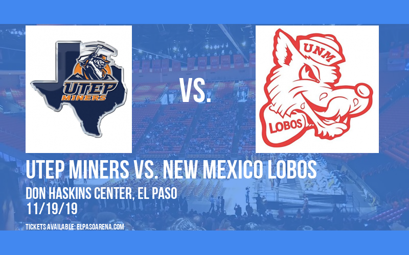UTEP Miners vs. New Mexico Lobos at Don Haskins Center