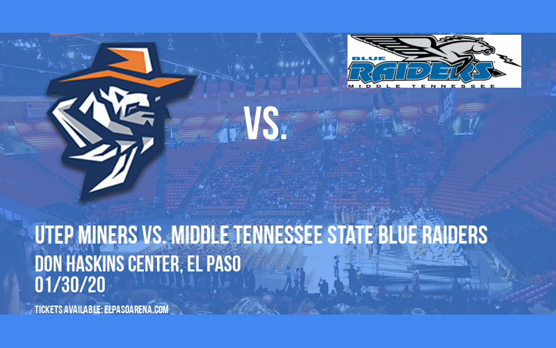 UTEP Miners vs. Middle Tennessee State Blue Raiders at Don Haskins Center