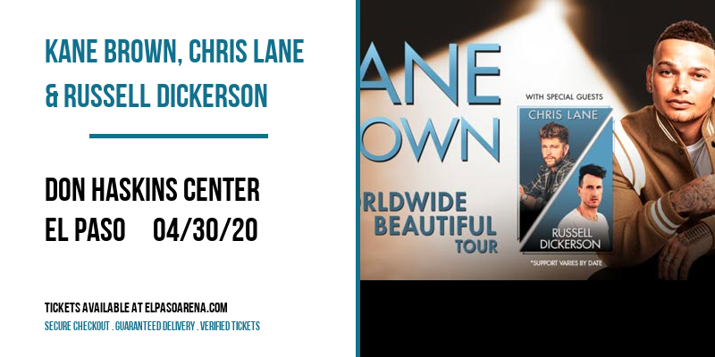 Kane Brown, Chris Lane & Russell Dickerson at Don Haskins Center