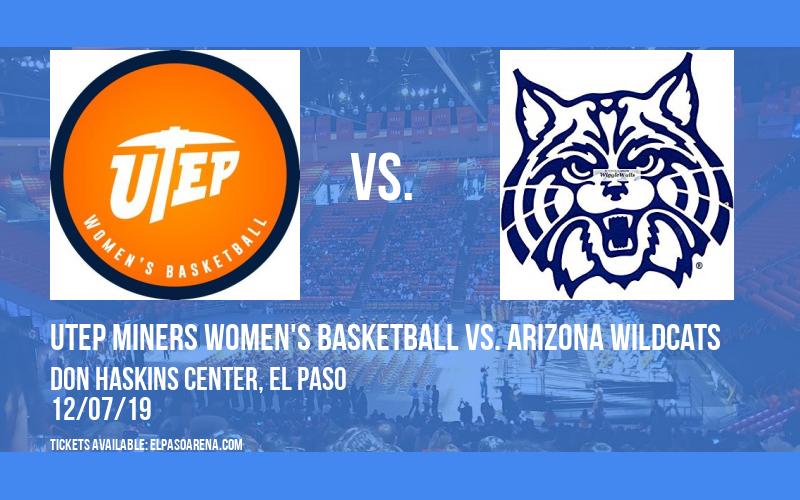 UTEP Miners Women's Basketball vs. Arizona Wildcats at Don Haskins Center