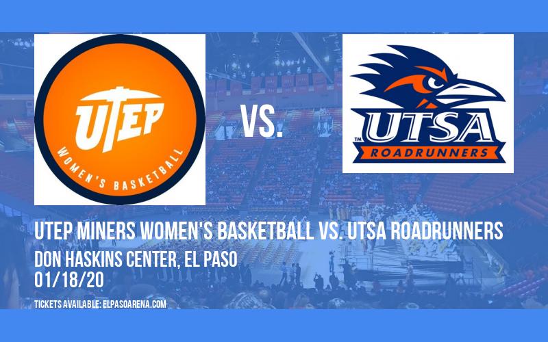 UTEP Miners Women's Basketball vs. UTSA Roadrunners at Don Haskins Center