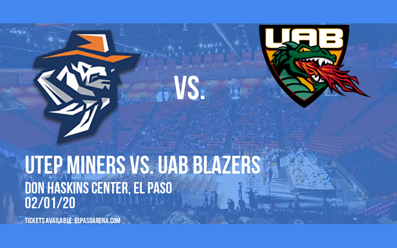 UTEP Miners vs. UAB Blazers at Don Haskins Center