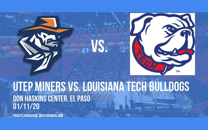UTEP Miners vs. Louisiana Tech Bulldogs at Don Haskins Center