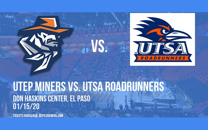 UTEP Miners vs. UTSA Roadrunners at Don Haskins Center