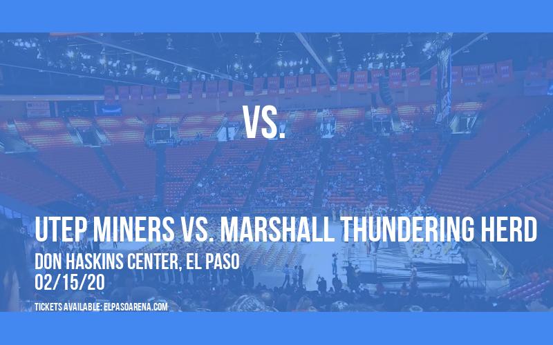 UTEP Miners vs. Marshall Thundering Herd at Don Haskins Center