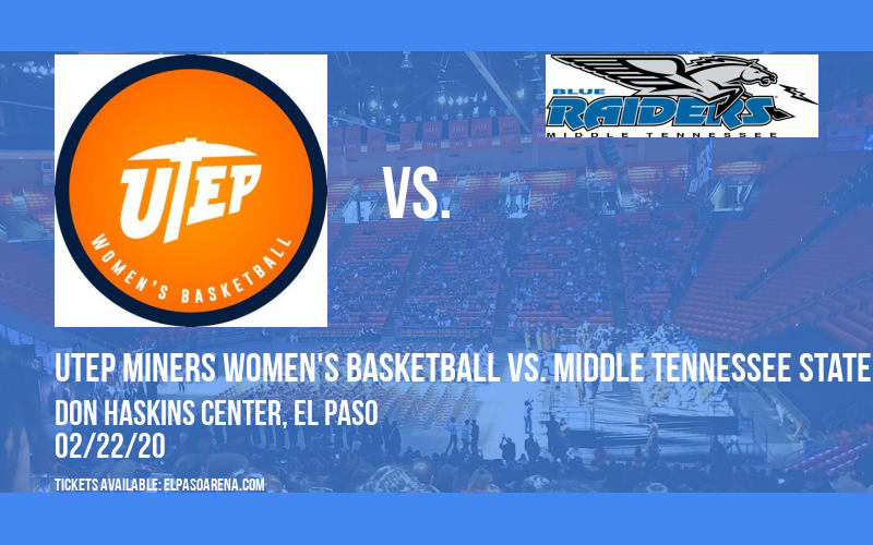 UTEP Miners Women's Basketball vs. Middle Tennessee State Blue Raiders at Don Haskins Center